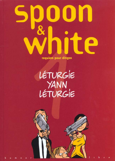 Couverture Spoon & White tome 1 - requiem pour dingos