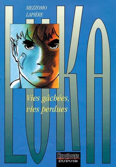 Couverture Luka tome 4 - vies gachées, vies perdues