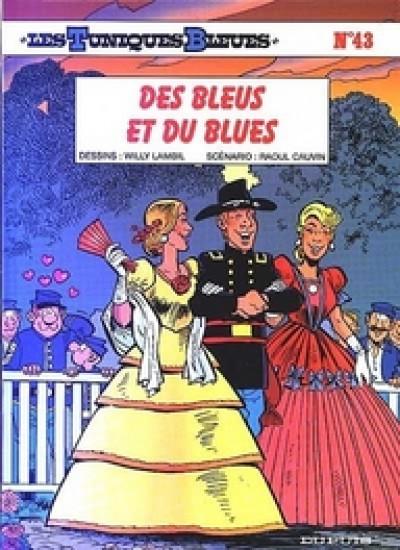 Couverture les tuniques bleues tome 43 - des bleus et du blues