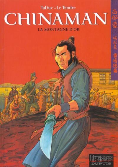 Couverture chinaman tome 1 - la montagne d'or
