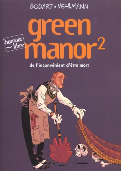 Couverture Green manor tome 2 - de l'inconvénient d'être mort