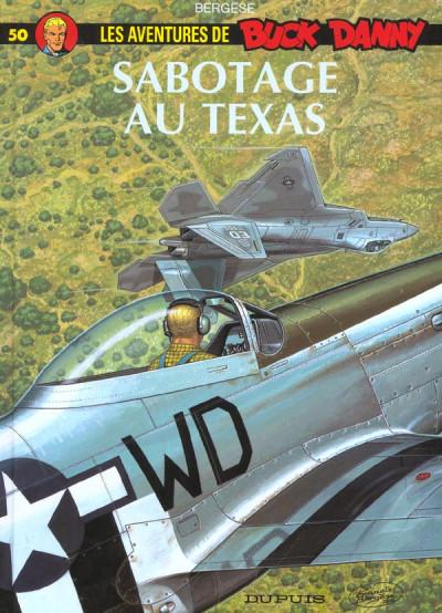 image de buck danny tome 50 - sabotage au texas