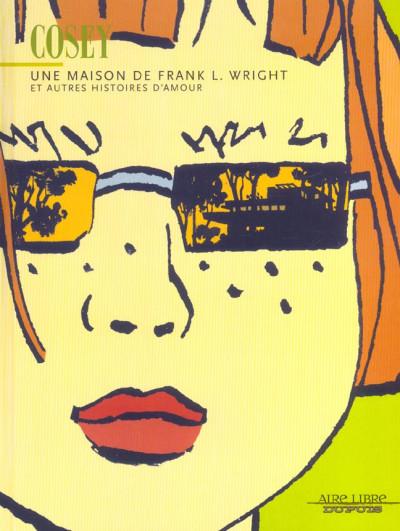 Couverture une maison de frank l. wright et autres histoires d'amour
