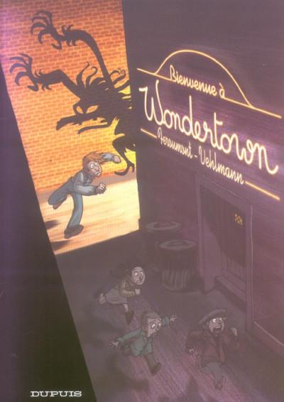 Couverture wondertown tome 1 - bienvenue a wondertown