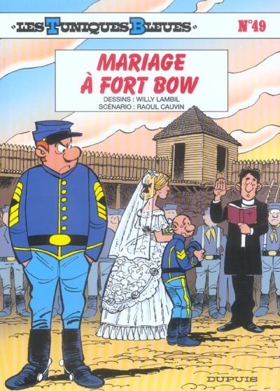 Couverture les tuniques bleues tome 49 - mariage à fort bow