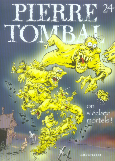 Couverture pierre tombal tome 24 - on s'éclate mortels !