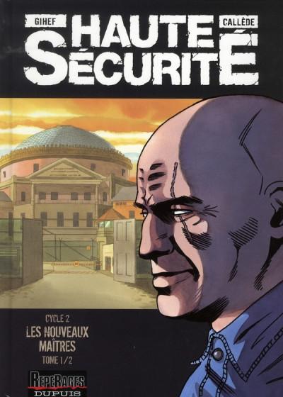 image de haute securité - cycle 2 - les nouveaux maîtres tome 1