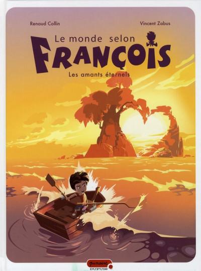 image de le monde selon françois tome 2 - les amants éternels
