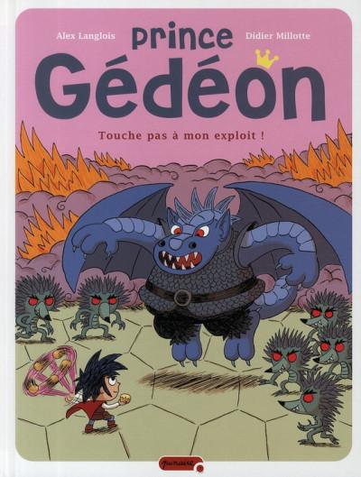 Couverture prince gédéon tome 2 - touche pas à mon exploit !