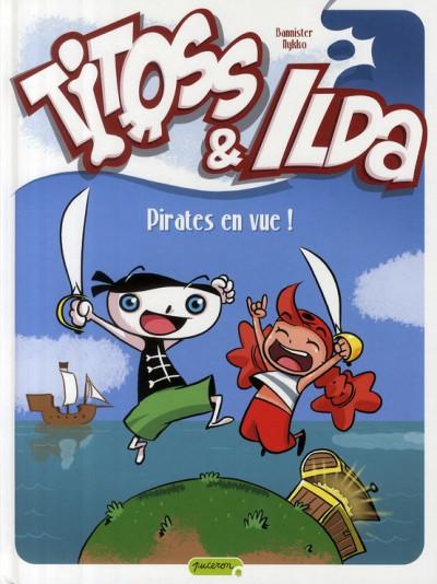 Couverture titoss et ilda tome 1 - pirates en vue !