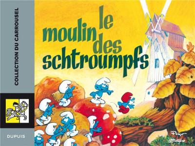Couverture schtroumpfs carrousel tome 2 - le moulin des schtroumpfs