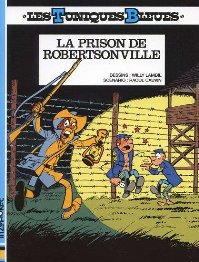 Couverture Les tuniques bleues tome 6 - la prison de Robertsonville (mini BD)