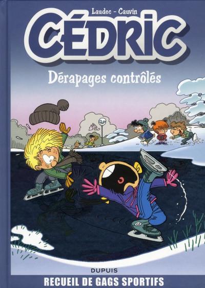 Couverture cédric - best of tome 2 - dérapages contrôlés