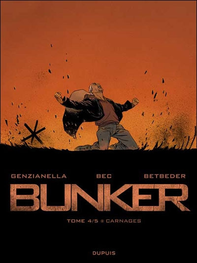 Couverture bunker tome 4 - carnages