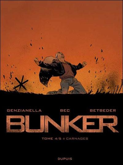 image de bunker tome 4 - carnages