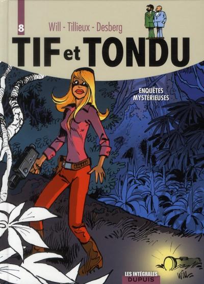 Couverture Tif et Tondu ; INTEGRALE VOL.8 ; enquêtes mystérieuses