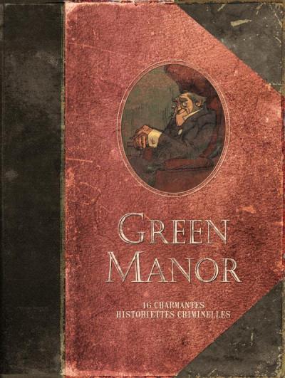 Couverture green manor ; intégrale ; 16 charmantes historiettes criminelles