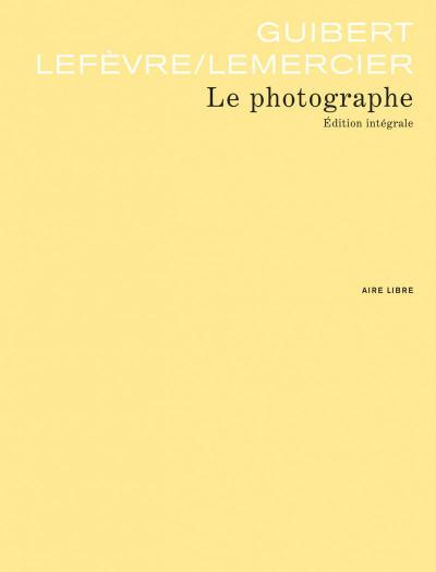 Page 3 le photographe ; intégrale
