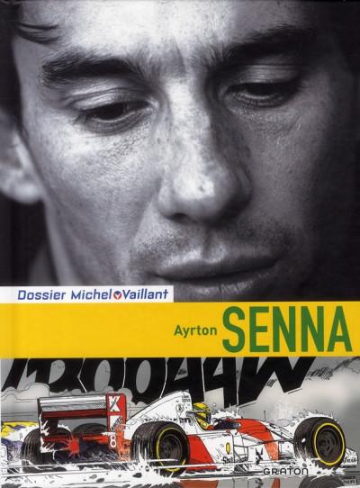 image de Dossiers Michel Vaillant tome 6 - Ayrton Senna