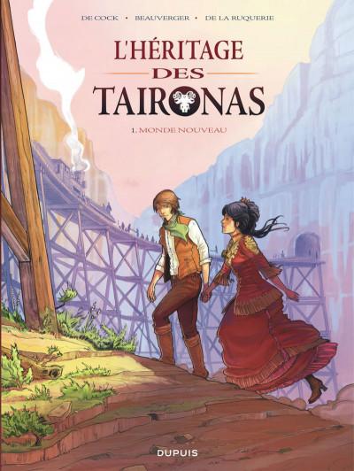 Couverture L'héritage des Taïronas tome 1 - monde nouveau