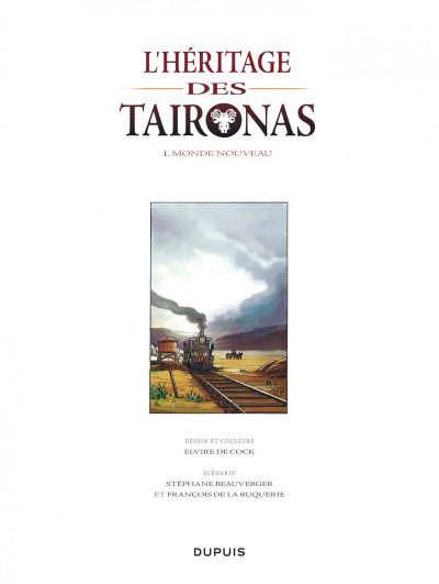 Page 1 L'héritage des Taïronas tome 1 - monde nouveau