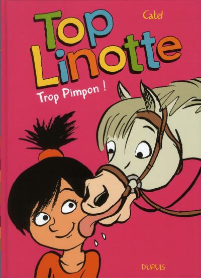 Couverture top Linotte tome 2 - trop pimpon !