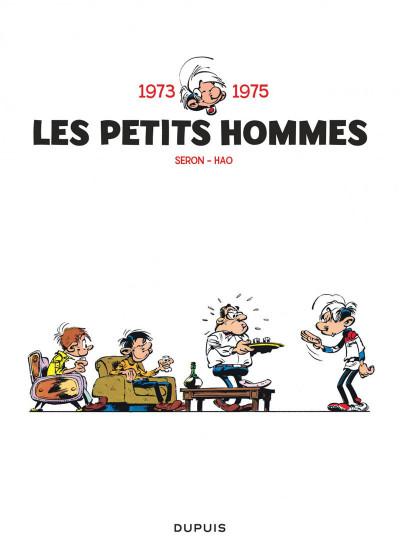 Page 3 les Petits Hommes ; INTEGRALE VOL.3 ; 1973-1975