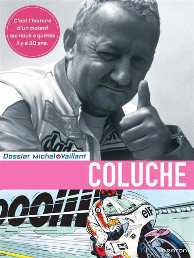 Couverture Dossiers Michel Vaillant tome 5 - Coluche, c'est l'exploit d'un mec...