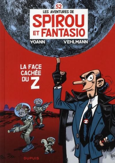 Couverture les aventures de Spirou et Fantasio T.52 - la face cachée du Z