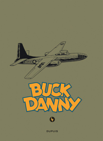 Page 3 Buck Danny - intégrale tome 4 - 1953-1955