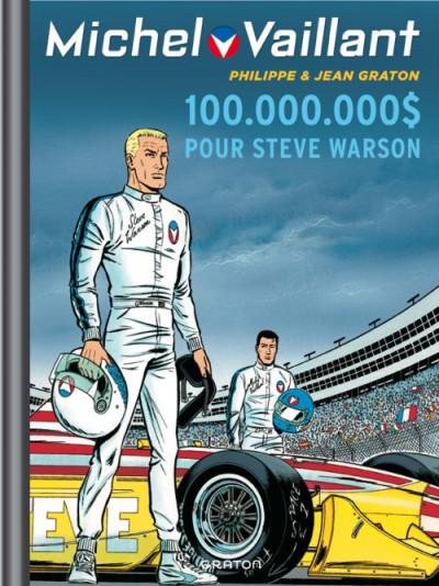 Couverture Michel Vaillant tome 66 - 100.000.000$ pour Steve Warson