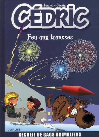 Couverture Cédric - best of tome 4 - feu aux trousses!
