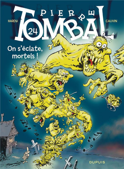 Couverture Pierre Tombal tome 24 - on s'eclate, mortels !
