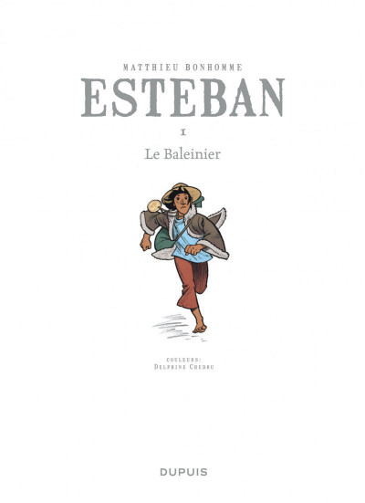 Page 7 Esteban tome 1 - le baleinier