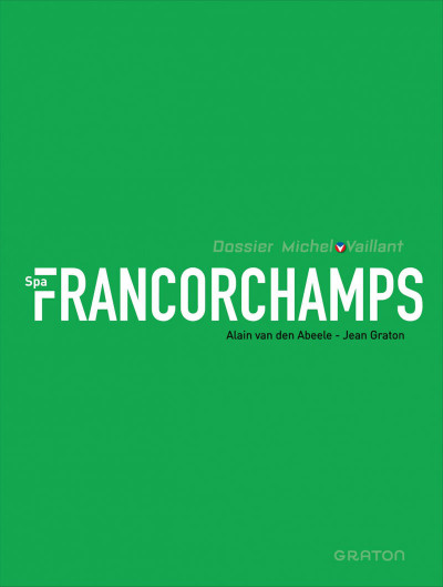 Page 3 Dossier Michel Vaillant tome 14 - Spa-Francorchamps