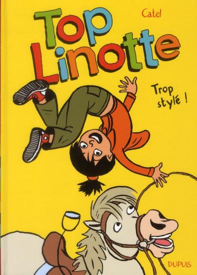image de top Linotte tome 1 - trop stylé !
