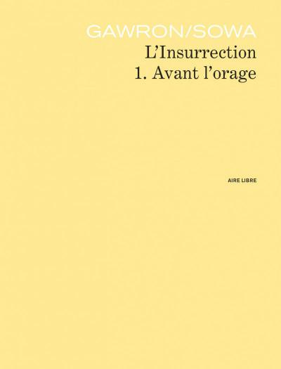 Page 3 l'insurrection tome 1 - avant l'orage
