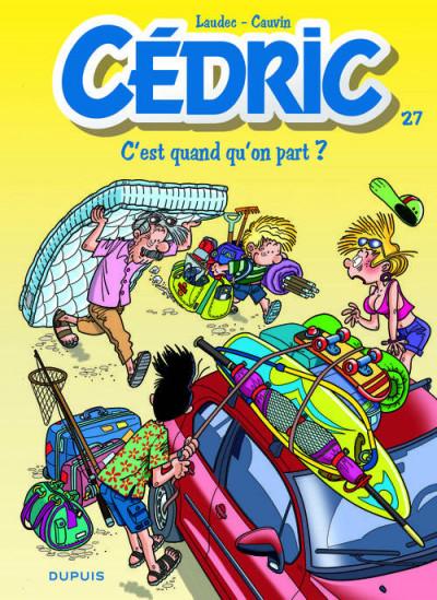 Couverture Cédric tome 27 - c'est quand qu'on part ?