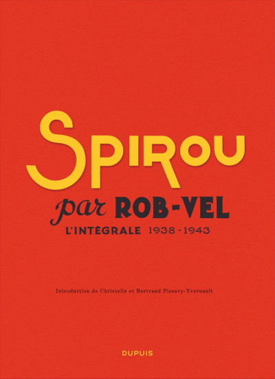 Page 2 Spirou - intégrale tome 0 - Par Rob-Vel (1938-1943)