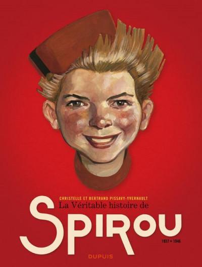 Couverture La véritable histoire de Spirou tome 1