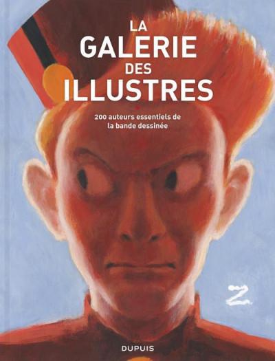 image de La galerie des illustres ; 200 auteurs essentiels de la bande dessinée