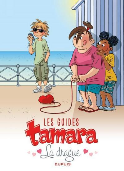 Couverture Tamara HORS-SERIE T.1 - les guides de Tamara - la drague