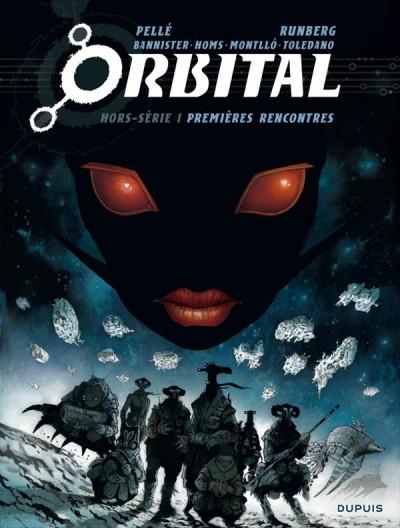 Couverture orbital - hors-série tome 1 - premières rencontres