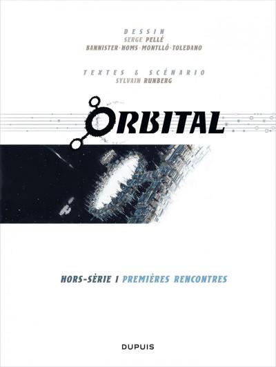 Page 1 orbital - hors-série tome 1 - premières rencontres
