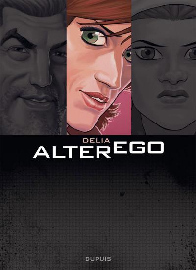 Page 1 Alter Ego - Saison 2 Tome 3 - Delia