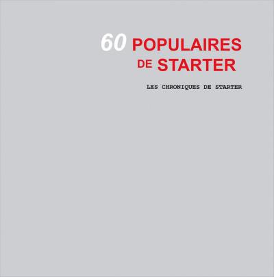 Page 3 les chroniques de starter tome 3 - 60 populaires des années 60