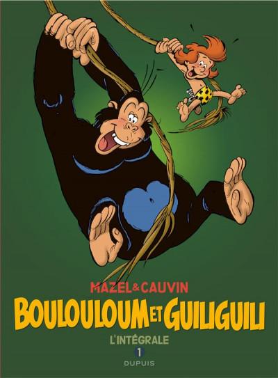 Couverture Boulouloum et Guiliguili intégrale tome 1