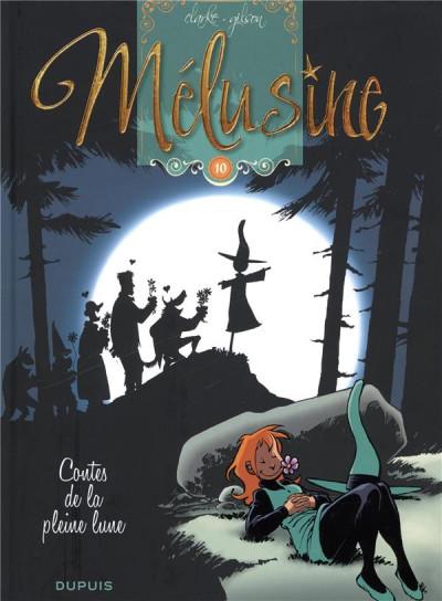 Couverture Mélusine tome 10 : contes de la pleine lune