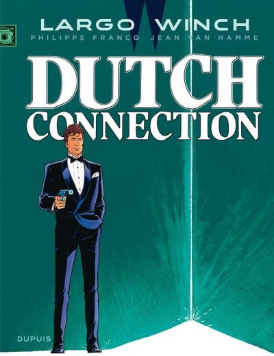 Couverture Largo Winch tome 6 - dutch connection
