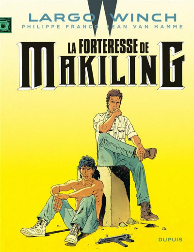 Couverture Largo Winch tome 7 - la forteresse de Makiling